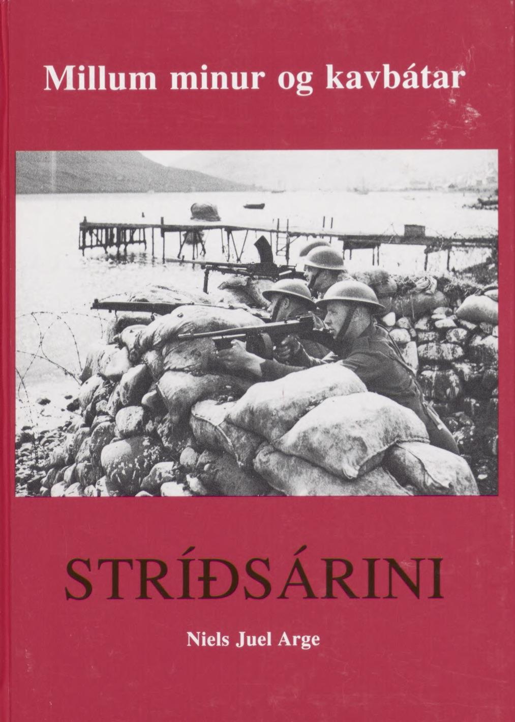 Stríðsárini 4 - Millum minur og kavbátar