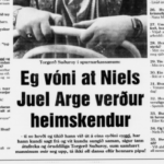 Dagblaðið 11. nov. 1991: Eg vóni, at Niels Juel Arge verður heimskendur