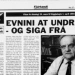 Fjúrtandi 24. mars 1994: Evnini at undrast - og siga frá